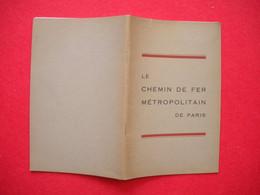 1932 Métro Fascicule Chemins De Fer Métropolitain De Paris  Ferrocarril Railways éditeur Hermieu Paris 54 Pages - Chemin De Fer