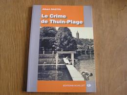 LE CRIME DE THUIN PLAGE Albert Bastin Auteur Ecrivain Belge Hainaut Roman Policier Thudinie - Belgian Authors