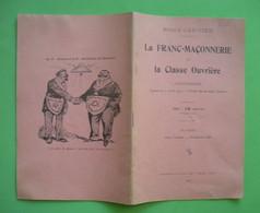 1912 Brochure La Franc-Maçonnerie Et La Classe Ouvrière Par Emile Janvion Imp Spéciale De Terre Libre 32 Pages - Religion & Esotérisme