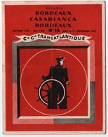 COMPAGNIE GENERALE TRANSATLANTIQUE.BORDEAUX. CASABLANCA.BORDEAUX. N° 16. - Monde