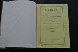 Richilde Episodes De L'histoire De La Flandre Et Du Hainaut Au XIè S. Coomans 1890 Audenarde Grammont Thourout Somergem - Belgio
