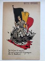 Ak Belgie Witte Brigade Dood Aan Verraders Propaganda - Guerra 1939-45