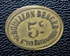 """Jeton De Nécessité """"5c / 5c Bouillon Berger - 14, Bd Des Batignolles"""" Paris - Inédit Elie - Noodgeld"""