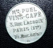 """Jeton De Nécessité """"Jeton-prime - Bon Pour 0F05 - Maison Puel Vins-café - 3, Rue Lacroix Paris 17e"""" - Noodgeld"""
