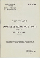 Guide Technique Mortier De 120mm Rayé Tracté - MAT 1056 - 1983 - Equipo