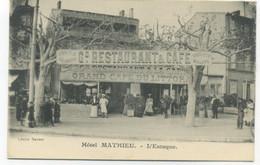 13/MARSEILLE - L'Estaque - Hôtel MATHIEU - Cliché Savant - RESTAURANT CAFE DU LITTORAL Spécialité De Bouillabaisses - L'Estaque