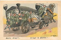 "CPA SATIRIQUE ILLUSTREE - ANTI-ALLEMANDE, ANTI-NAZI, ""DIRECT TO BERLIN"" - Illustrateur; Georges COPIER -TRES BON ETAT - Guerra 1939-45"