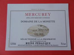 Etiquette Neuve Mercurey Domaine De La Monette Reine Pédauque - Bourgogne