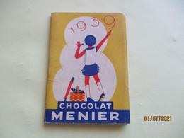 1939 Calendrier Chocolat Menier  Memento - Petit Format : 1921-40