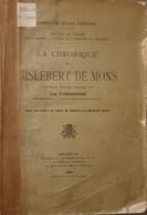 MOYEN-ÂGE HAINAUT La Chronique De Gislebert De Mons. - Bélgica