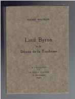 ANDRE MAUROIS 1925 LORD BYRON ET LE DEMON DE LA TENDRESSE E.O. EDITEUR A L ENSEIGNE DE LA PORTE ETROITE - Klassieke Auteurs