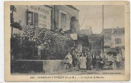D 77. GERMINY L EVEQUE.   LE CAFE DE LA MARINE - Autres Communes