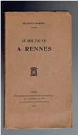 MAURICE BARRES 1904 CE QUE J AI VU A RENNES E.O. N° 44/49 A CHARLES MAURRAS AFFAIRE DREYFUS JUDAICA JUIF - Politique