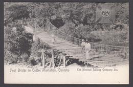 CPA  Mexico, Foot Bridge In Coffee Plantation CORDOBA - Mexican Railway Company Ltd Postcard - Messico