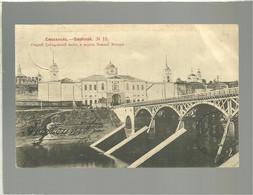 Smolensk Vieux Pont Sur Le .... N° 13   Précurseur  Voir état - Russie