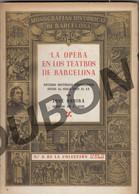 Espagne: Barcelona La Opera En Los Teatros - J. Subira 1946 Tomo 1 + 2 (U55-56) - Arts, Hobbies