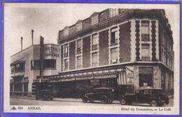 Carte Postale 62. Arras L'Hotel Du Commerce  Voitures    Très Beau Plan - Arras