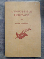 Peter Cheyney - L'Impossible Héritage / Le Masque, 1949 - Le Masque