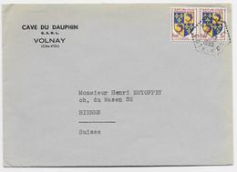 BLASON 3FR DAUPHINE PAIRE LETTRE C. HEX PERLE VOLNAY COTE D'OR 11.2.1955 POUR SUISSE TARIF IMPRIME - 1941-66 Wapenschilden