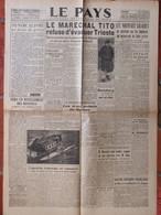 Journal Le Pays N°24 (20/21 Mai 1945) Syndicalisme - Tito - Pétain - Rosenberg - Problème Polonais - Unclassified