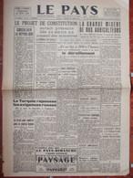 Journal Le Pays N°53 (29 Juin 1945) Projet De Constitution - Misére Des Agriculteurs - Turquie - - Unclassified