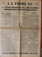 Journal La Tribune Des Fonctionnaires Et Retraités N°28 (25 Février 1946) Revendications - Combat Social - E.N.A - Unclassified