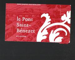 Avignon (84 Vaucluse) Ticket PONT BENEZET  2012 (PPP30269) - Tickets - Entradas