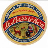 """Et. Fromage Pur Chèvre Extra """" LE BERRICHON """" Berger Et Ses Chèvres - Cheese"""
