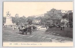 CPA EGYPTE LE CAIRE CAIRO THE OPERA HOUSE AND SQUARE 112 LL DOS DIVISE NON ECRIT - El Cairo