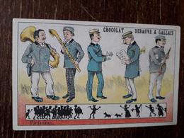 L37/137 CHROMO CHOCOLAT DEBAUVE ET GALLAIS . FANFARISTES - Altri