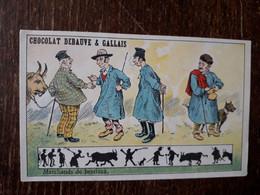 L37/144 CHROMO CHOCOLAT DEBAUVE ET GALLAIS . MARCHANDS DE BESTIAUX - Altri