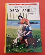 Livre ; Sans Famille Tome II De Hector Malot (1951) -   Voir Les  Photos - Hachette