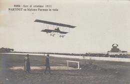 Aviazione  - Roma 1911 - Gare Di Aviazione - Martinet Su Farman In Volo - F. Piccolo - Nuova - Molto Bella - Riunioni
