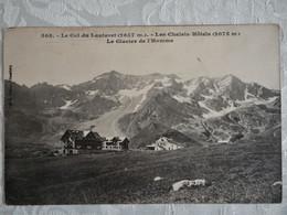 CPA Col Du Lautaret (2657 M)- Les Châlets Hôtels (2075 M)- Le Glacier De L'Homme - 1917 - Other Municipalities