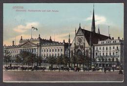 076272/ LEIPZIG, Universität, Paulinerkirche Und Café Felsche, 1913 - Leipzig