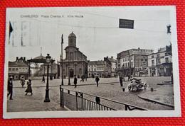 CHARLEROI  -   Place Charles II - Ville Haute - Charleroi