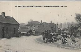 80, Somme, La  NEUVILLE-sous-CORBIE, Rue De Pont-Noyelle, Le Pont,animations, Scan Recto-Verso - Andere Gemeenten
