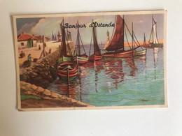Carte Postale Ancienne  Bonjour D'Ostende - Oostende