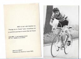 Cyclisme  Coureur  Jean Luc Bart  Champion Du Nord Sur Route 1972  Café Méo - Ciclismo