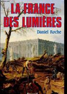 La France Des Lumières - Roche Daniel - 1993 - History