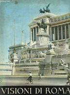 Visioni Di Roma - Collectif - 1955 - Altri