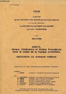 MENTA Moteur D'Inférence Et Moteur Ensembliste Dans Le Cadre De La Logique Possibiliste Application Au Domaine Médical - - Informatique