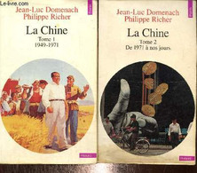 """La Chine, Tomes I Et II (2 Volumes) : 1949-1971 / De 1971 à Nos Jours (Collection """"Points Histoire"""", N°H188 Et H189) - D - Géographie"""