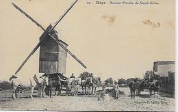 CPA - (80) - ROYE Ancien Moulin à Vent De Saint Gilles, Bien Animé!!!! - Roye