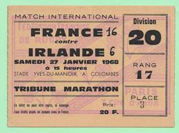 MATCH INTERNATIONAL RUGBY. FRANCE Contre L'IRLANDE 1968. STADE YVES-DU-MANOIR A COLOMBES. TRIBUNE MARATHON. - Tickets - Vouchers