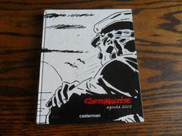 ANCIEN AGENDA 2002  CORTO MALTESE  / CASTERMAN / JAMAIS SERVI - Agende & Calendari