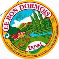 ETIQUETTE DE FROMAGE   NEUVE LE BON DORMOIS  Vosges Erival Saulxures Les Bains - Cheese