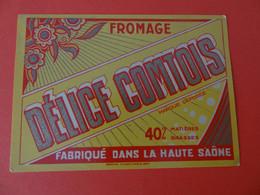 Etiquette Fromage Délice Comtois Haute Saône 70 - Cheese