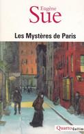 EUGENE SUE - Les Mystères De Paris édition Intégrale - Collection Quarto Gallimard - Roman - 1316 Pages - Broché - Historic