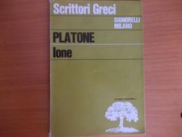 Platone - Ione - Signorelli Milano - 1972 - Storia, Filosofia E Geografia